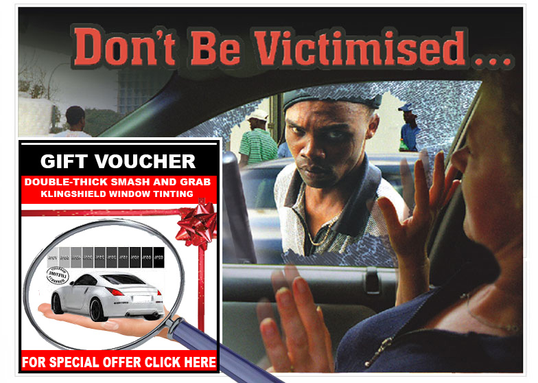 Dont be Victimised- get Klingshield for Car Windows